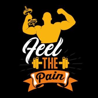 Sentir a dor. provérbios e citações do ginásio