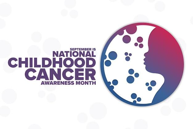 Setembro é o mês nacional de conscientização sobre o câncer infantil. conceito de férias. modelo de plano de fundo, banner, cartão, pôster com inscrição de texto. ilustração em vetor eps10.