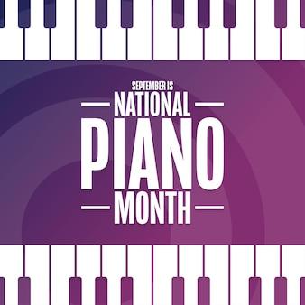 Setembro é o mês nacional do piano. conceito de férias. modelo de plano de fundo, banner, cartão, pôster com inscrição de texto. ilustração em vetor eps10.