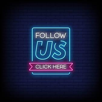 Siga-nos clique aqui sinais de néon estilo texto