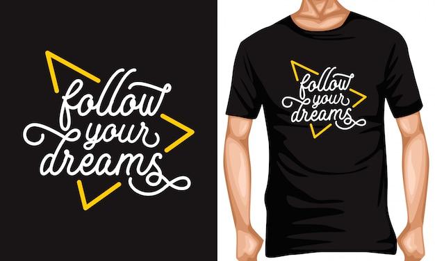 Siga o seu sonho letras citações de tipografia