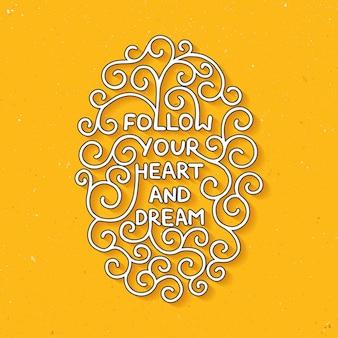 Siga seu coração e sonhe letras em amarelo