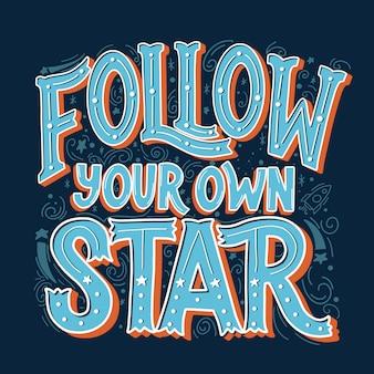 Siga sua própria letra de estrela