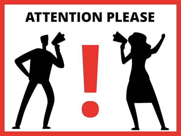 Silhuetas de homem e mulher com megafone e mensagem atenção, por favor ilustração