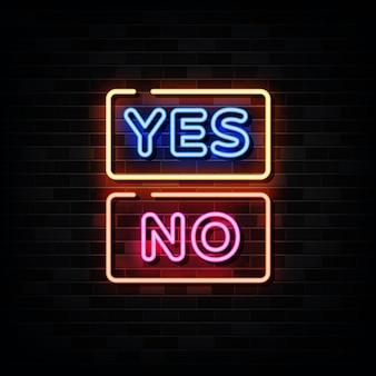 Sim e não sinais de néon. modelo de estilo neon