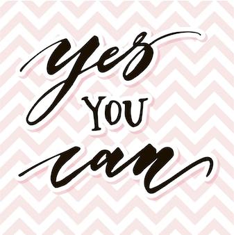 Sim você pode