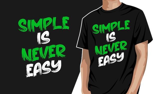 Simples nunca é fácil - camiseta gráfica