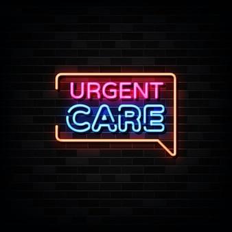 Sinais de néon para cuidados urgentes. modelo de design estilo neon
