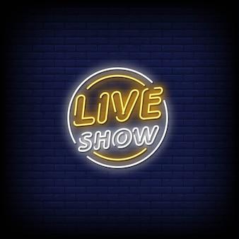 Sinais de néon para shows ao vivo