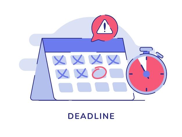 Sinal de alerta do cronômetro do marcador do calendário do conceito de prazo