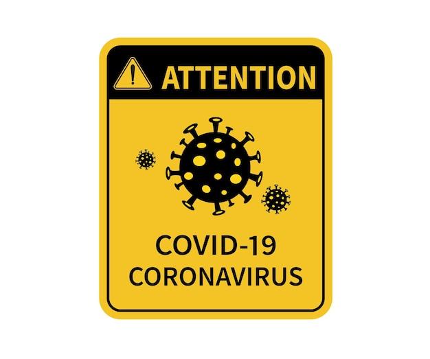 Sinal de atenção de epidemia de coronavírus