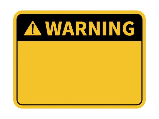 Sinal de aviso em branco.