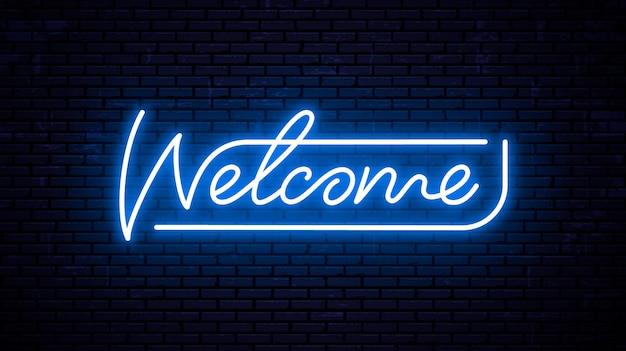 Sinal de boas-vindas na luz de neon