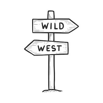 Sinal de direção do oeste selvagem desenhado à mão