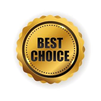 Sinal de etiqueta de qualidade dourada de melhor escolha