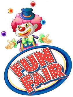 Sinal de feira de diversão com bolas de malabarismo feliz palhaço