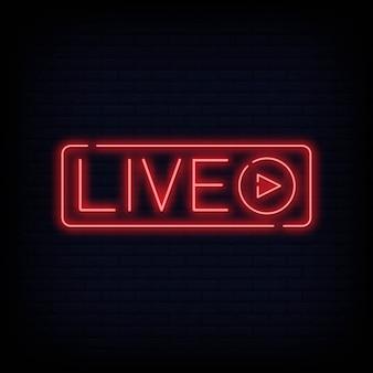 Sinal de néon ao vivo