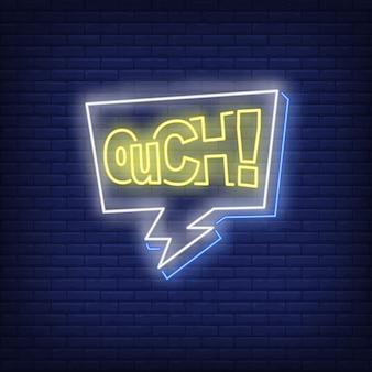 Sinal de néon de letras ouch