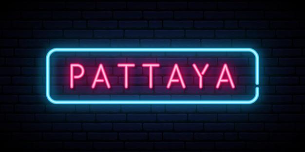 Sinal de néon de pattaya. quadro indicador de luz brilhante. banner do vetor.