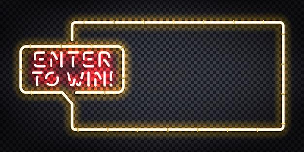 Sinal de néon isolado realista de vetor do logotipo do quadro enter to win para decoração e cobertura do modelo. conceito de bônus e prêmio.