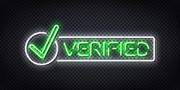 Sinal de néon isolado realista do logotipo verificado para convite.