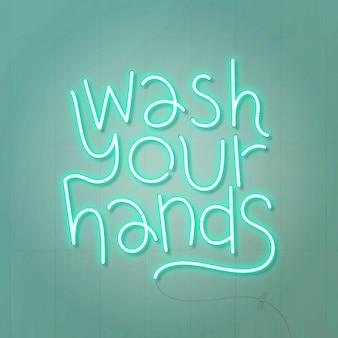 Sinal de néon verde para lavar as mãos