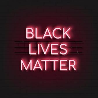 Sinal de néon vermelho preto vidas importam