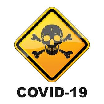 Sinal de perigo de coronavírus com crânio