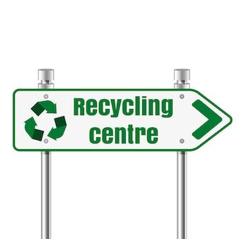 Sinal de ponteiro de estrada de centro de reciclagem