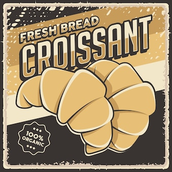 Sinal de pôster de pão de croissant de padaria vintage retrô