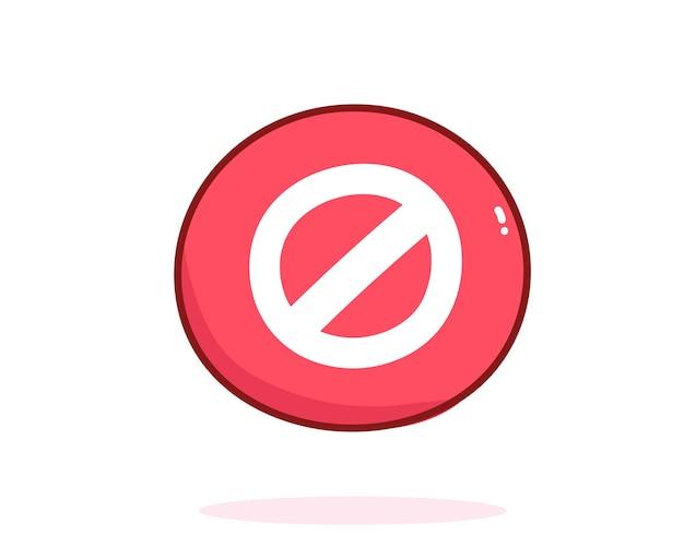Sinal de proibição vermelho desenhado à mão ilustração da arte dos desenhos animados