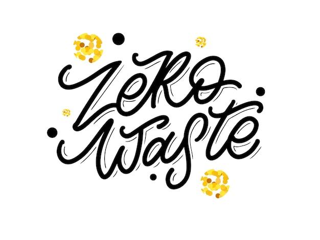 Sinal de título de texto manuscrito de zero waste do conceito. ilustração vetorial.