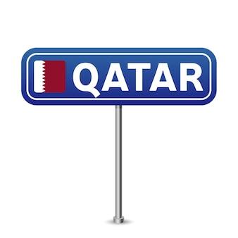 Sinal de trânsito do qatar. bandeira nacional com o nome do país na ilustração vetorial de design de placa de sinais de tráfego rodoviário azul.