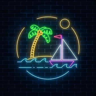 Sinal de verão néon brilhante com veleiro e ilha com palm no oceano em quadros redondos no fundo da parede de tijolo escuro.