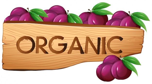 Sinal orgânico com ameixas