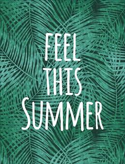 Sinta este fundo natural da palma do verão