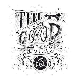 Sinta-se bem a cada dia preto e branco