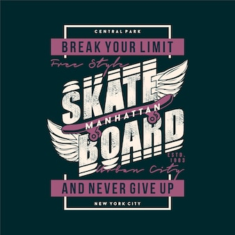 Skate quebre seu limite slogan gráfico tipografia vetorial camiseta imprimir