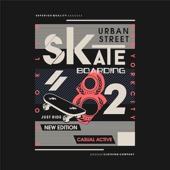 Skateboarding sport tipografia vector t shirt design gráficos sobre o tópico casual ativo