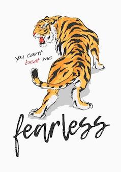 Slogan com ilustração gráfica de tigre