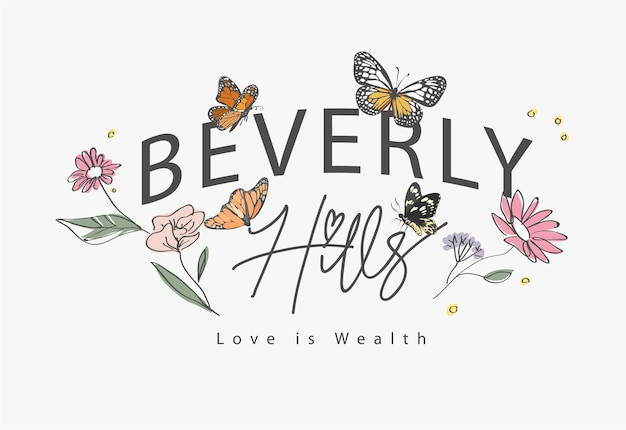 Slogan de beverly hills com flores e borboletas desenhadas à mão