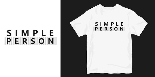 Slogan de camiseta de pessoa simples