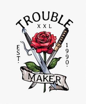 Slogan de criador de problemas com ilustração de rosa e espadas vermelhas