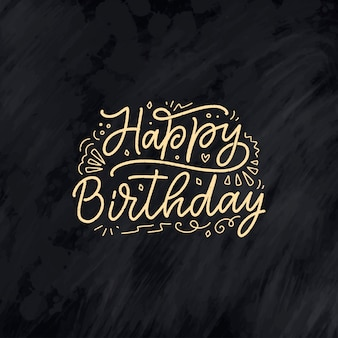 Slogan de letras para feliz aniversário, frase desenhada à mão para cartão-presente