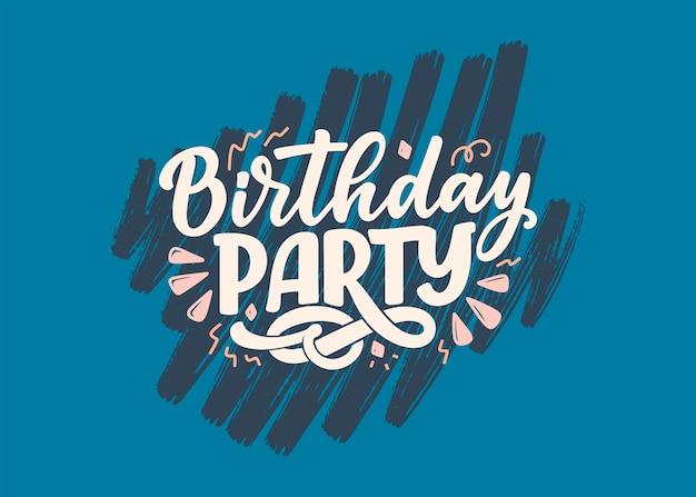 Slogan de letras para feliz aniversário. frase desenhada à mão