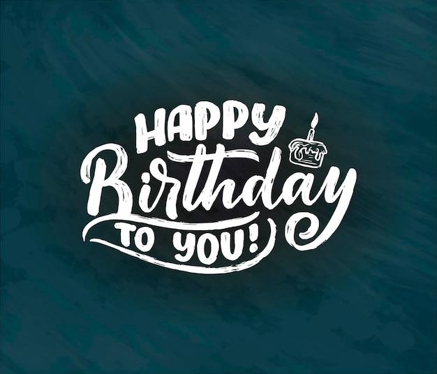 Slogan de letras para feliz aniversário. frase desenhada de mão para cartão-presente, cartaz e design de impressão. texto de celebração da caligrafia moderna. ilustração vetorial
