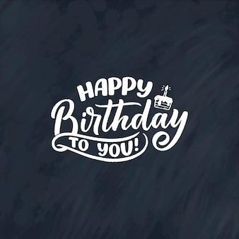 Slogan de letras para feliz aniversário. frase desenhada de mão para cartão-presente, pôster