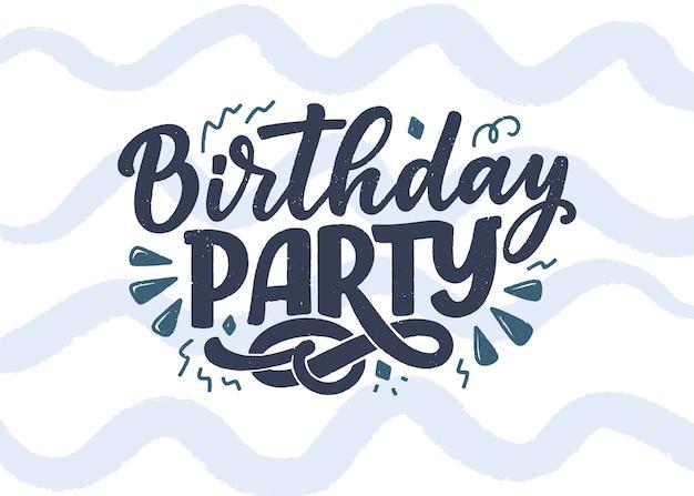 Slogan de letras para festa de aniversário.