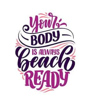 Slogan de letras positivas de corpo para estilo de vida fashion