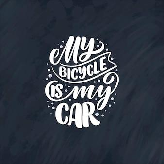 Slogan de letras sobre bicicleta